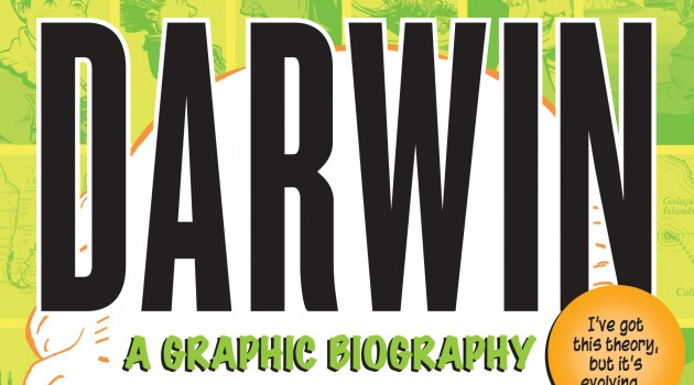 Darwin: A Graphic Biography (front cover)